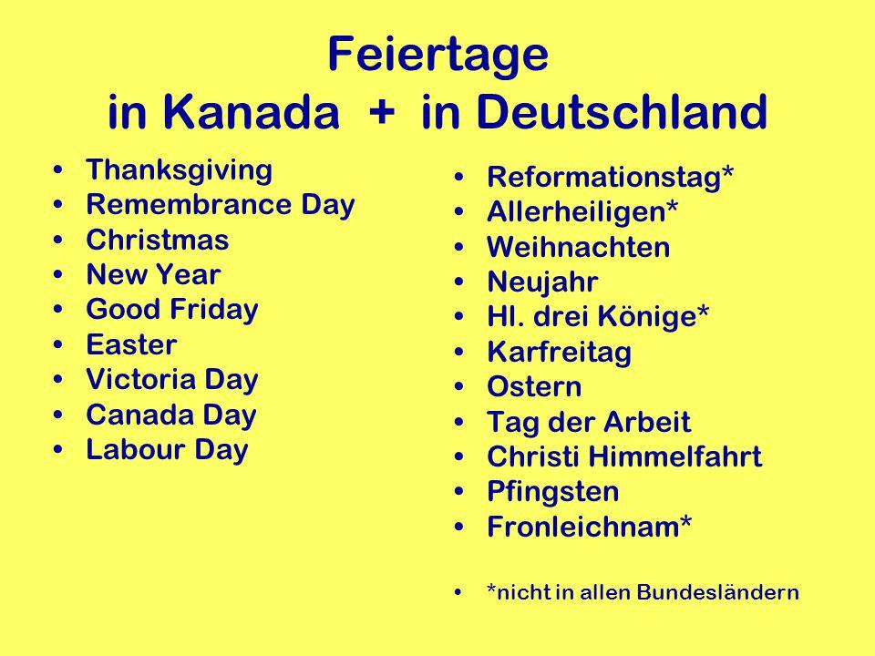 National Holiday - Nationalfeiertag Canada Day –July 1 st Tag der deutschen Einheit –am 3. Oktober