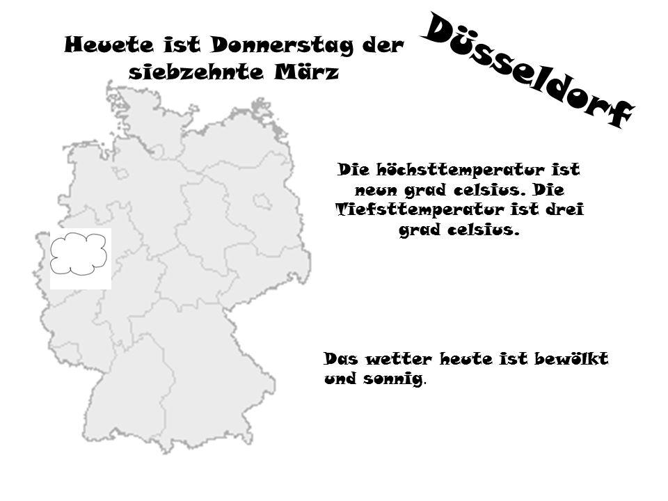 Düsseldorf Heuete ist Donnerstag der siebzehnte März Die höchsttemperatur ist neun grad celsius. Die Tiefsttemperatur ist drei grad celsius. Das wette