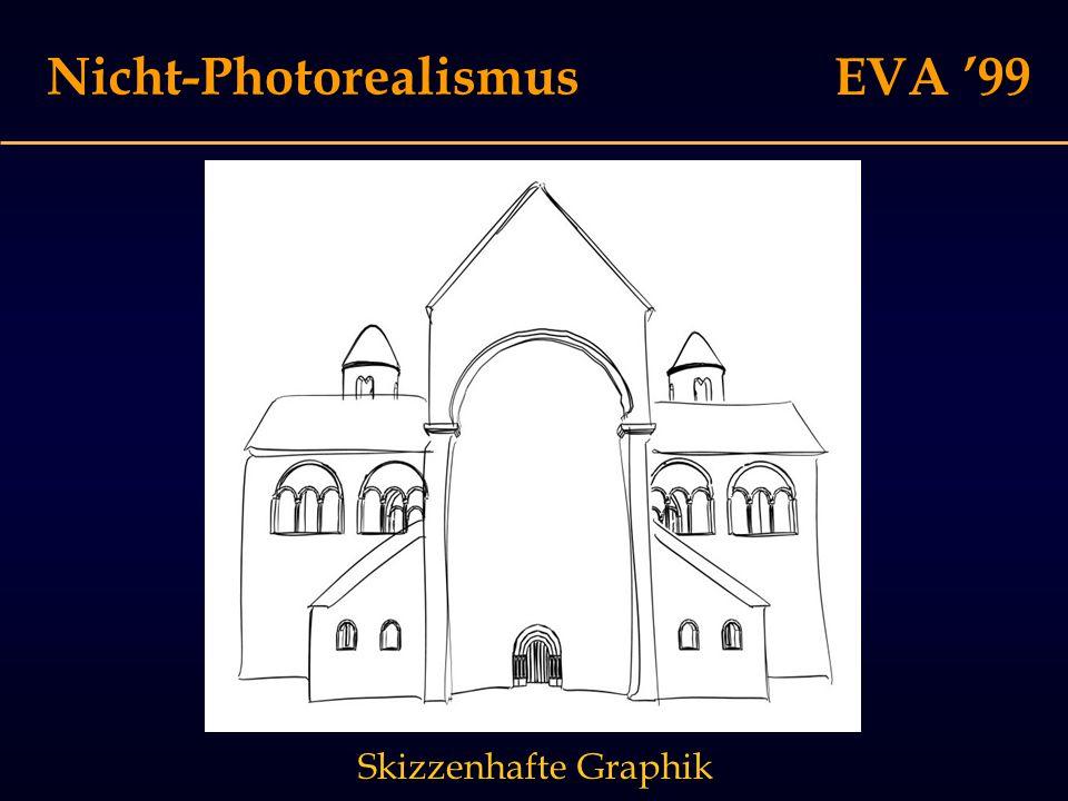EVA '99 Nicht-Photorealismus Skizzenhafte Graphik