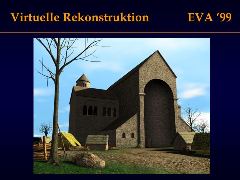 EVA '99 Virtuelle Rekonstruktion