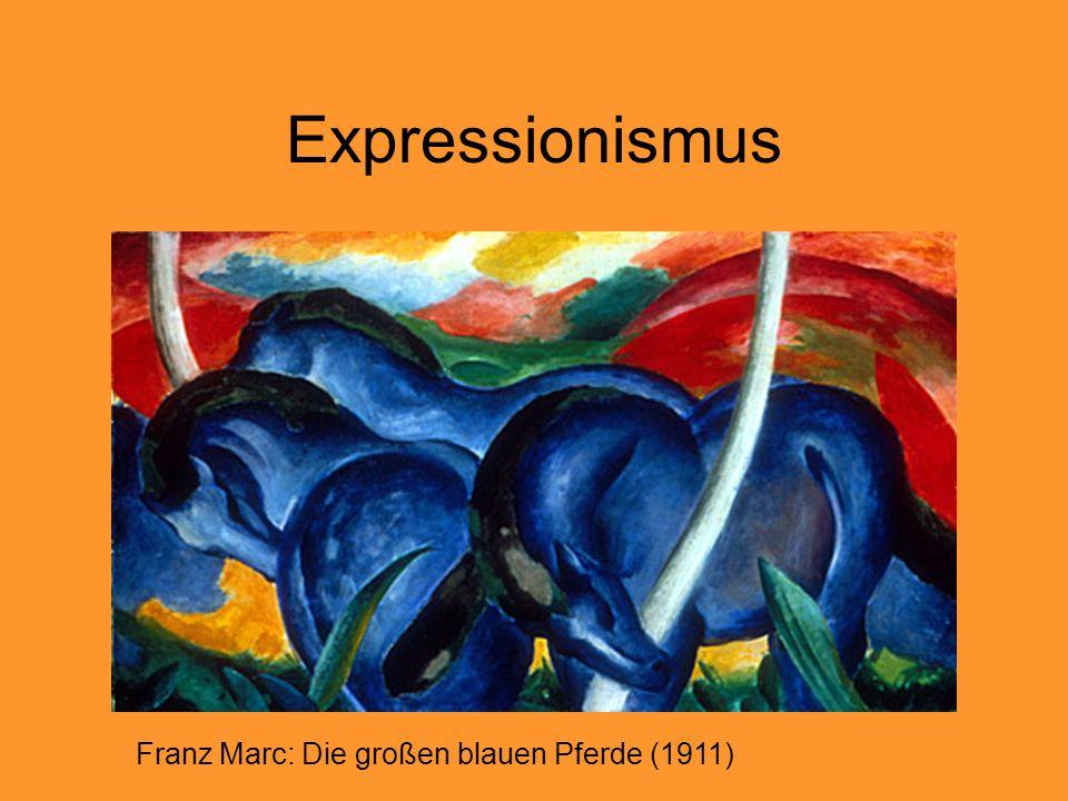 Expressionismus Franz Marc: Die großen blauen Pferde (1911)