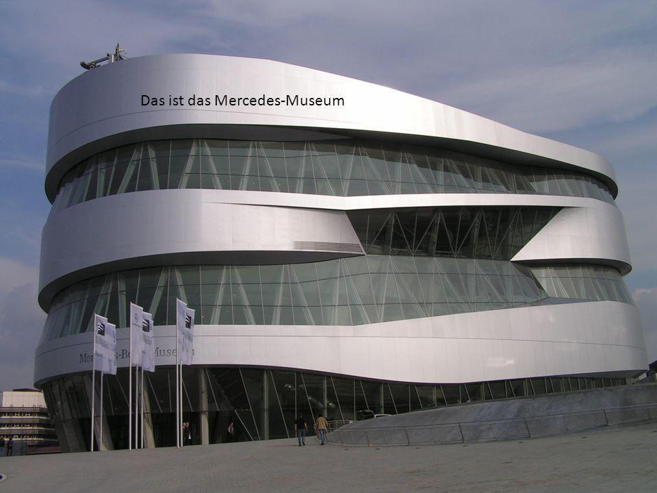In Stuttgart gibt es viele Automuseum -Das porshe museum -Das mercedes museum und viele oder Und das ist die Porsche museum Das ist das Mercedes-Museu