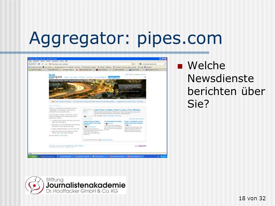 17 von 32 Aggregator: blogpulse.com Welche Blogs berichten über Sie?