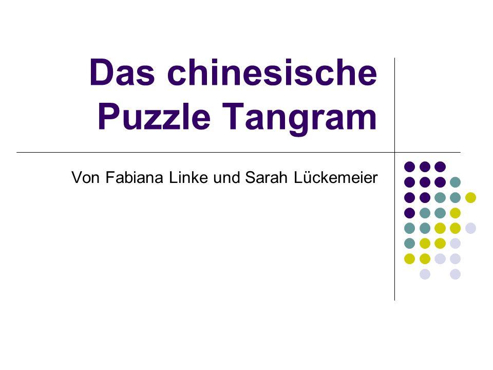 Das chinesische Puzzle Tangram Von Fabiana Linke und Sarah Lückemeier