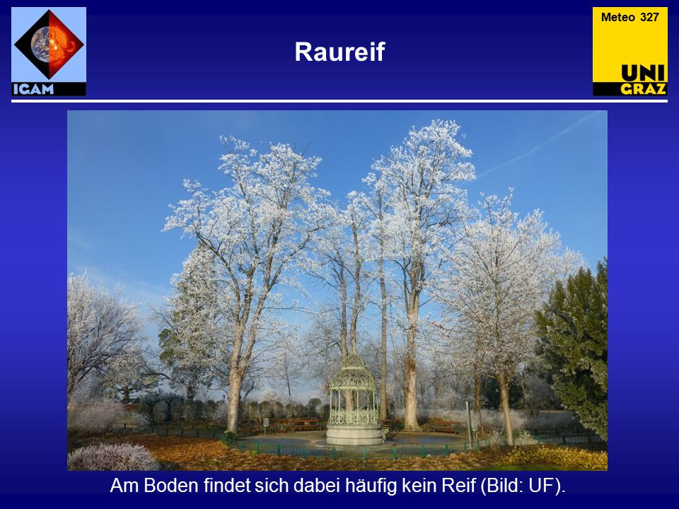 Raureif Meteo 327 Am Boden findet sich dabei häufig kein Reif (Bild: UF).