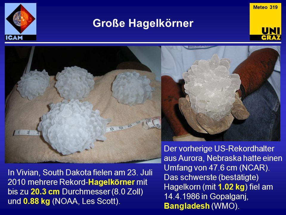 Große Hagelkörner In Vivian, South Dakota fielen am 23. Juli 2010 mehrere Rekord-Hagelkörner mit bis zu 20.3 cm Durchmesser (8.0 Zoll) und 0.88 kg (NO