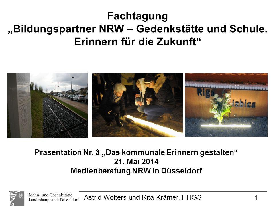 """1 Astrid Wolters und Rita Krämer, HHGS Fachtagung """"Bildungspartner NRW – Gedenkstätte und Schule. Erinnern für die Zukunft"""" Präsentation Nr. 3 """"Das ko"""