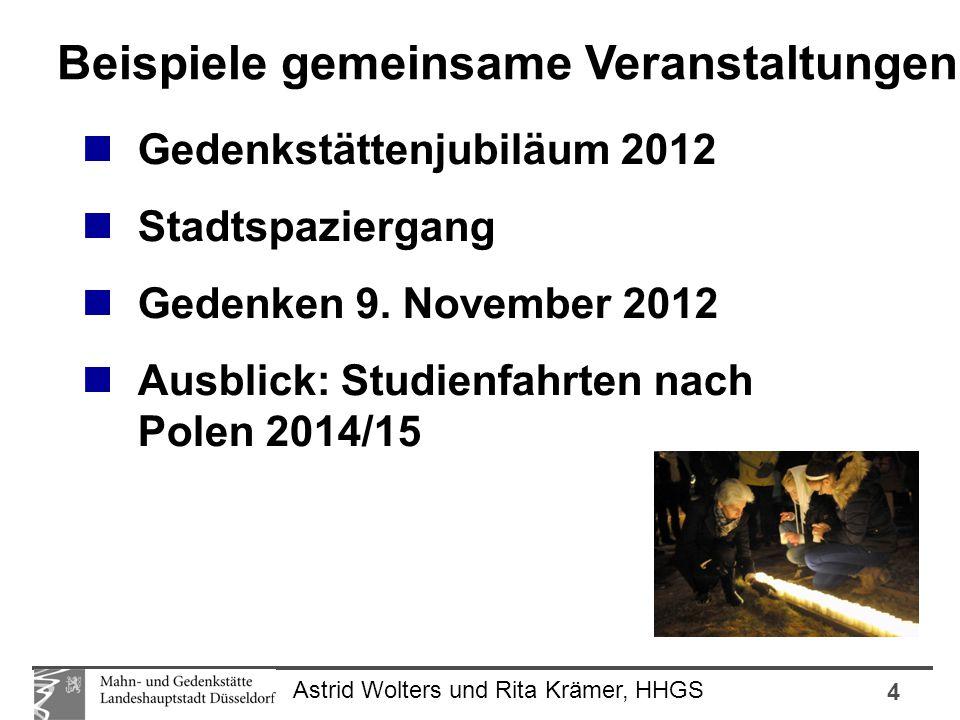 4 Astrid Wolters und Rita Krämer, HHGS Gedenkstättenjubiläum 2012 Stadtspaziergang Gedenken 9. November 2012 Ausblick: Studienfahrten nach Polen 2014/