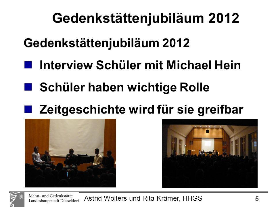 5 Astrid Wolters und Rita Krämer, HHGS Gedenkstättenjubiläum 2012 Interview Schüler mit Michael Hein Schüler haben wichtige Rolle Zeitgeschichte wird für sie greifbar Gedenkstättenjubiläum 2012