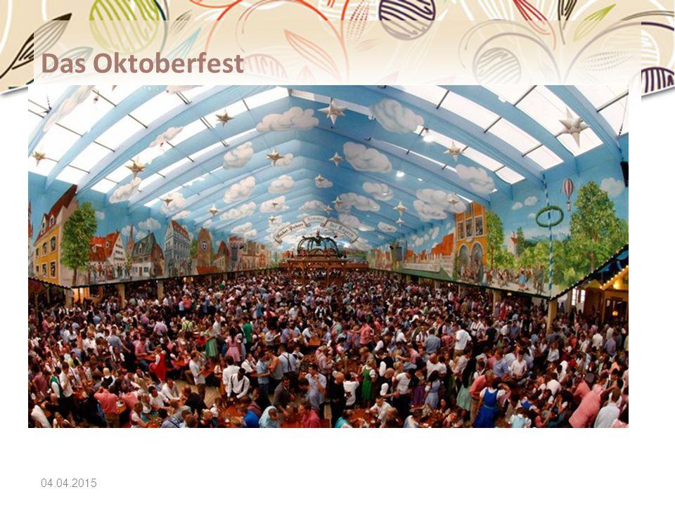 04.04.2015 Das Oktoberfest