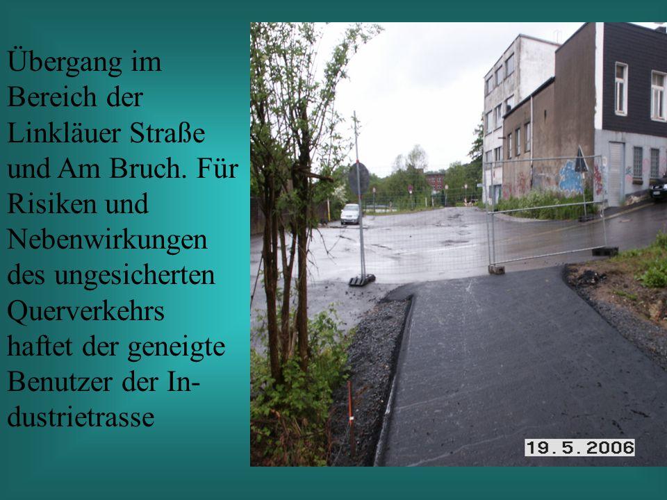 Übergang im Bereich der Linkläuer Straße und Am Bruch.