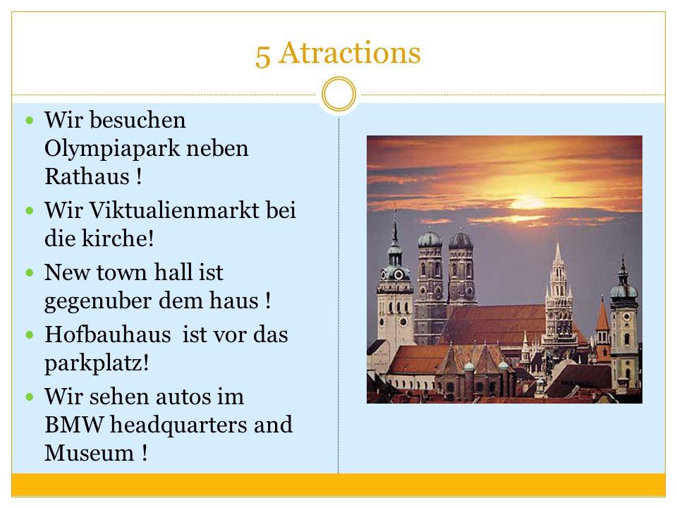 5 Atractions Wir besuchen Olympiapark neben Rathaus .