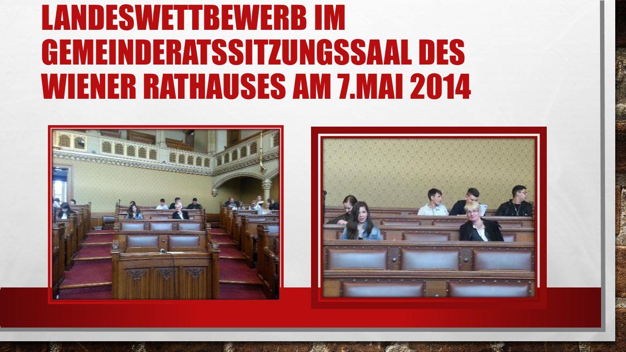LANDESWETTBEWERB IM GEMEINDERATSSITZUNGSSAAL DES WIENER RATHAUSES AM 7.MAI 2014