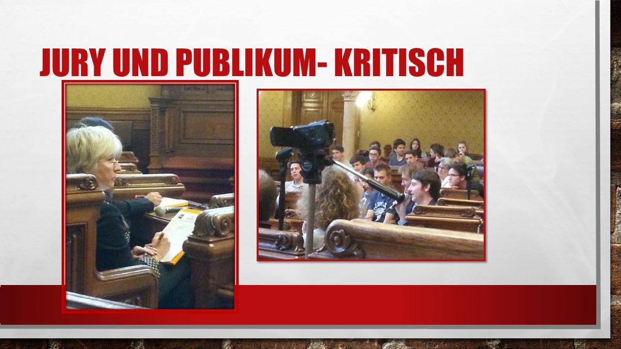 JURY UND PUBLIKUM- KRITISCH