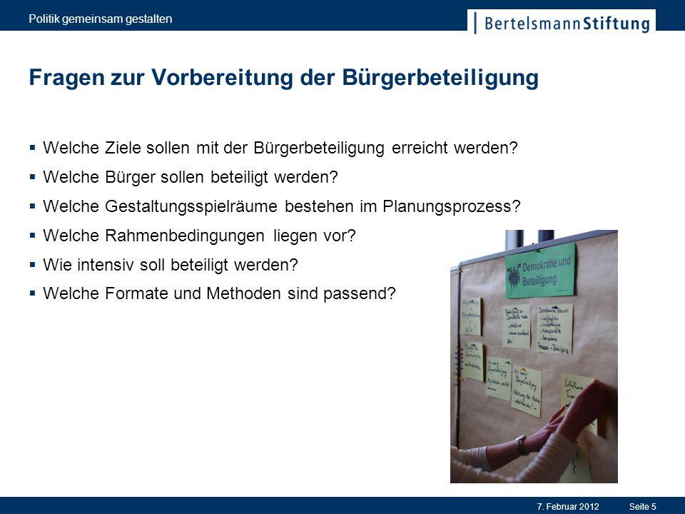 Fragen zur Vorbereitung der Bürgerbeteiligung  Welche Ziele sollen mit der Bürgerbeteiligung erreicht werden?  Welche Bürger sollen beteiligt werden