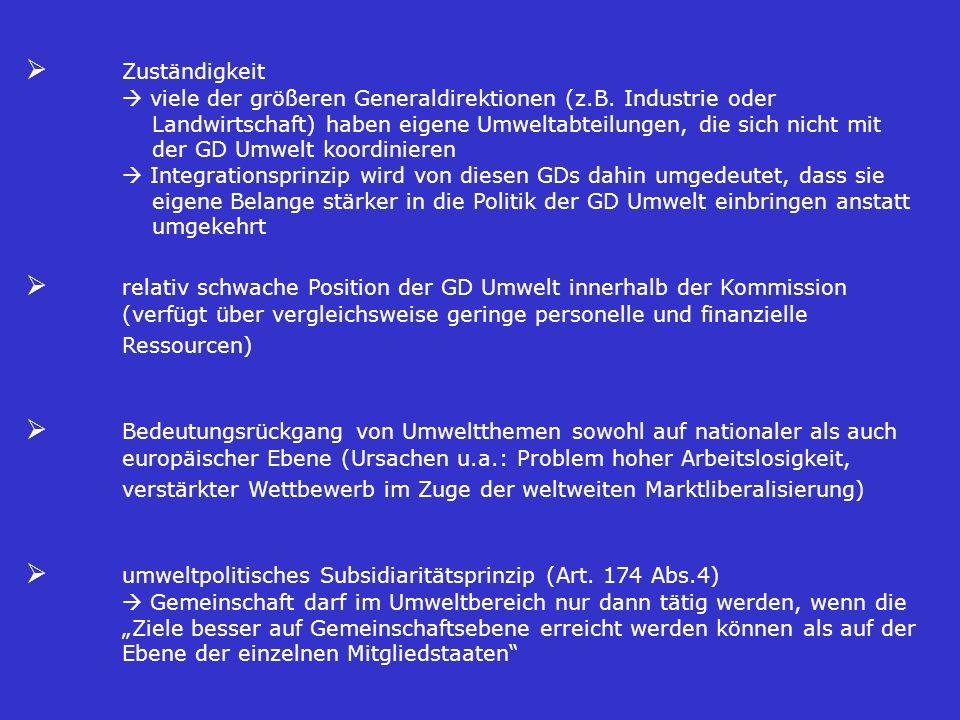  Zuständigkeit  viele der größeren Generaldirektionen (z.B.