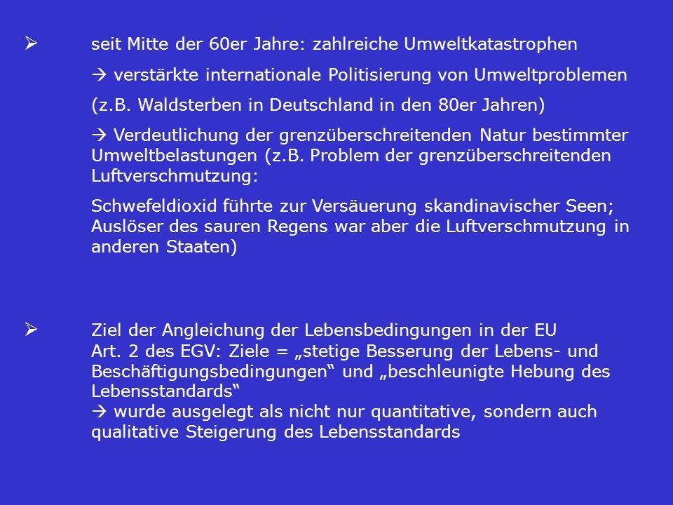Ziele und Prinzipien Abschnitt 5 Umwelt Artikel III-233 (1) Die Umweltpolitik der Union trägt zur Verfolgung der nachstehenden Ziele bei: a) Erhaltung und Schutz der Umwelt sowie Verbesserung ihrer Qualität; EG - Vertrag
