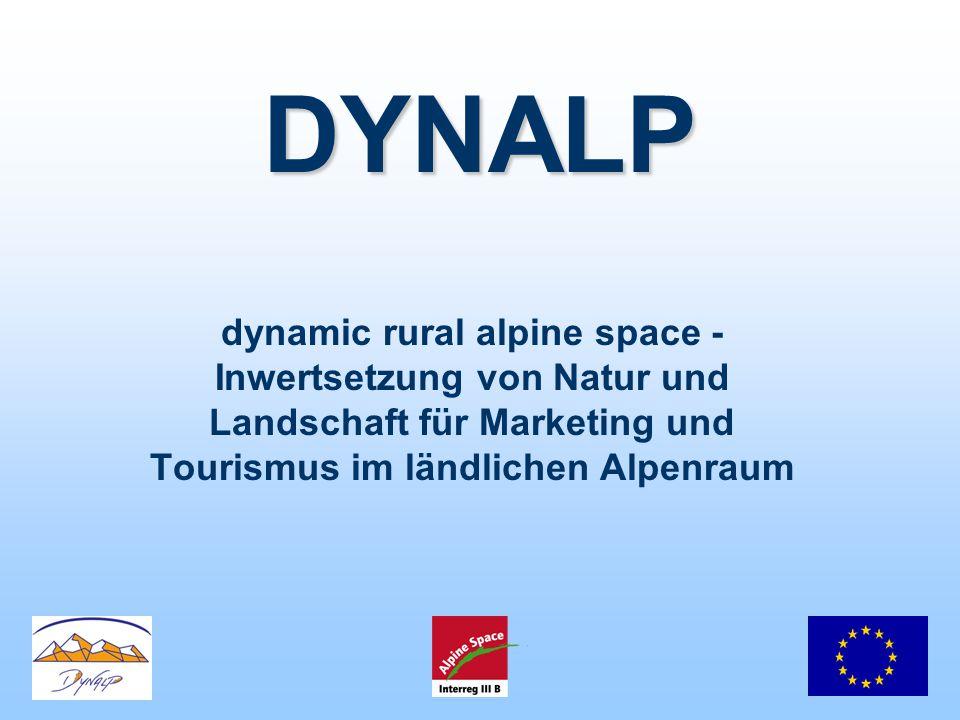 DYNALP dynamic rural alpine space - Inwertsetzung von Natur und Landschaft für Marketing und Tourismus im ländlichen Alpenraum