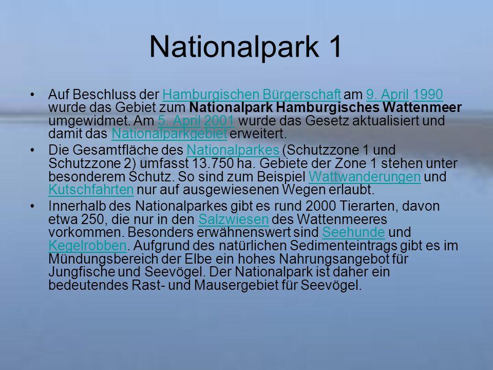 Nationalpark 1 Auf Beschluss der Hamburgischen Bürgerschaft am 9.
