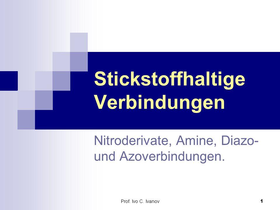 Prof.Ivo C. Ivanov52 Aufgaben [Azo- und Diazo(nium)-Verbindungen]: 1.