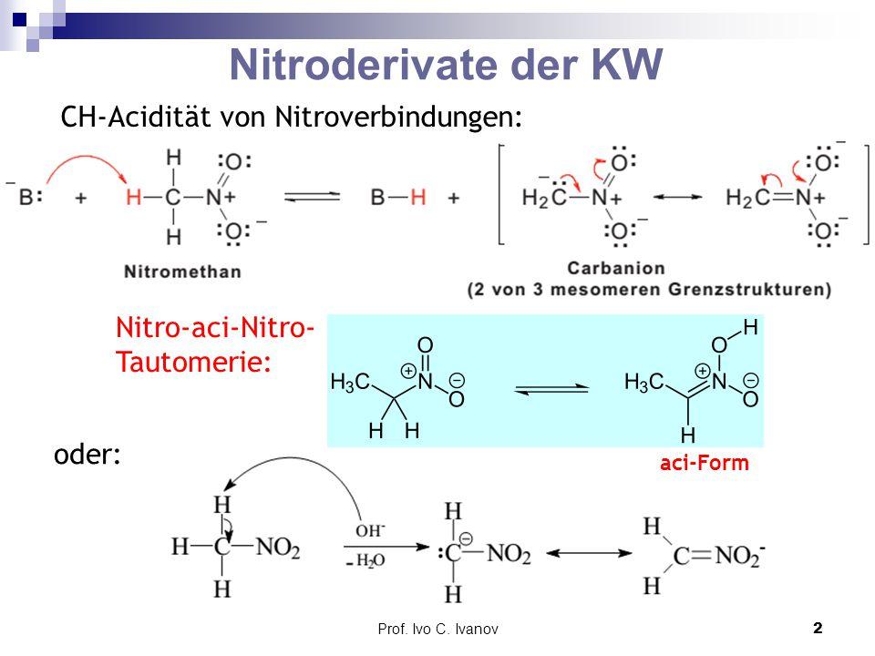 Prof. Ivo C. Ivanov3 2-Nitro-1-phenylethanol ≡ Analog zur Aldolkondensation: ω-Nitrostyrol ANAN