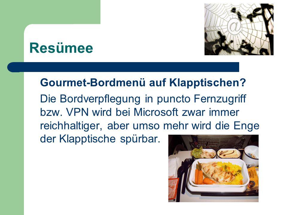 Resümee Gourmet-Bordmenü auf Klapptischen. Die Bordverpflegung in puncto Fernzugriff bzw.