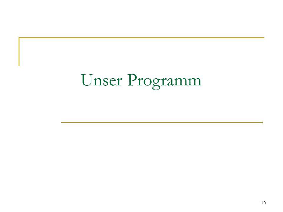 10 Unser Programm