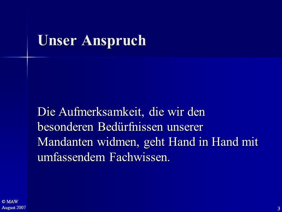 © MAW August 2007 Gesamtbudget für die Einführung (1.