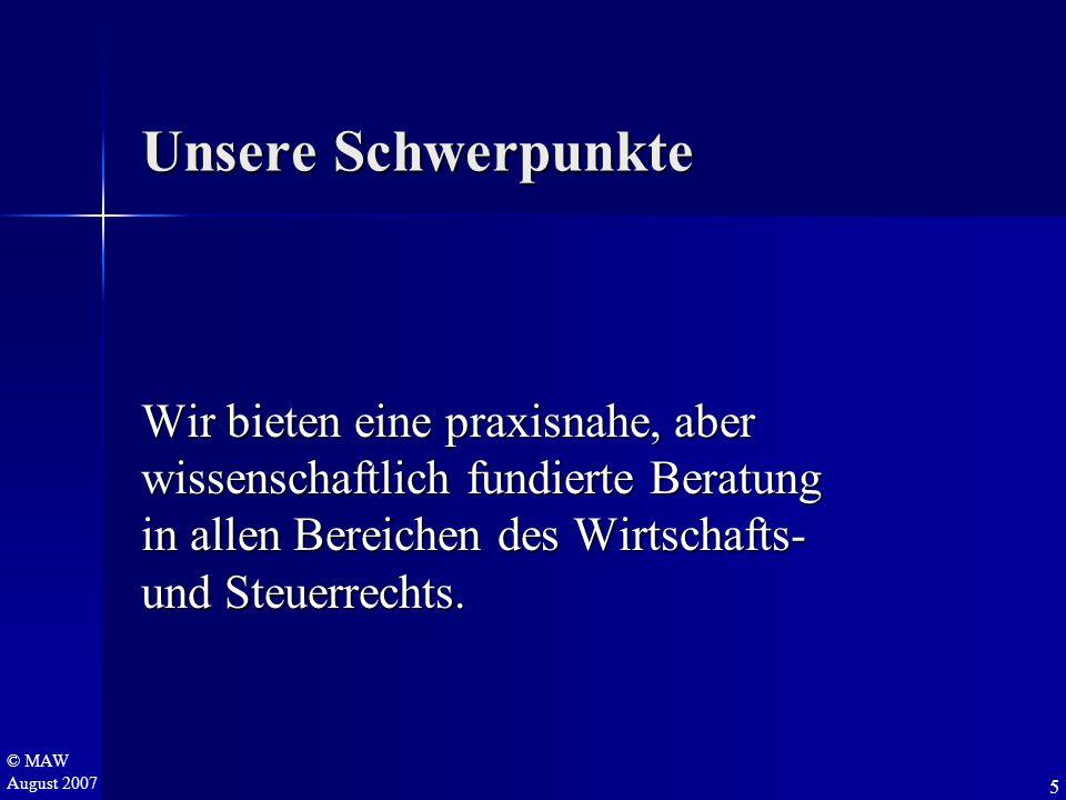 © MAW August 2007 Hinweise zur Planung  Gründung einer Vertriebsgesellschaft in Deutschland B.T.I.