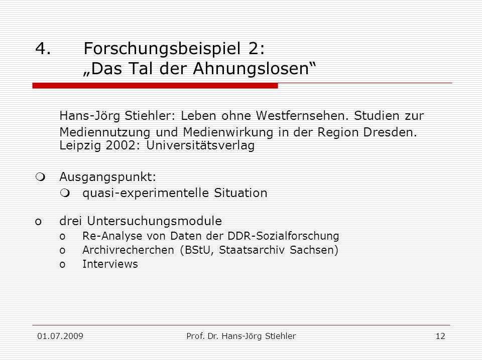 01.07.2009Prof. Dr. Hans-Jörg Stiehler12 4.