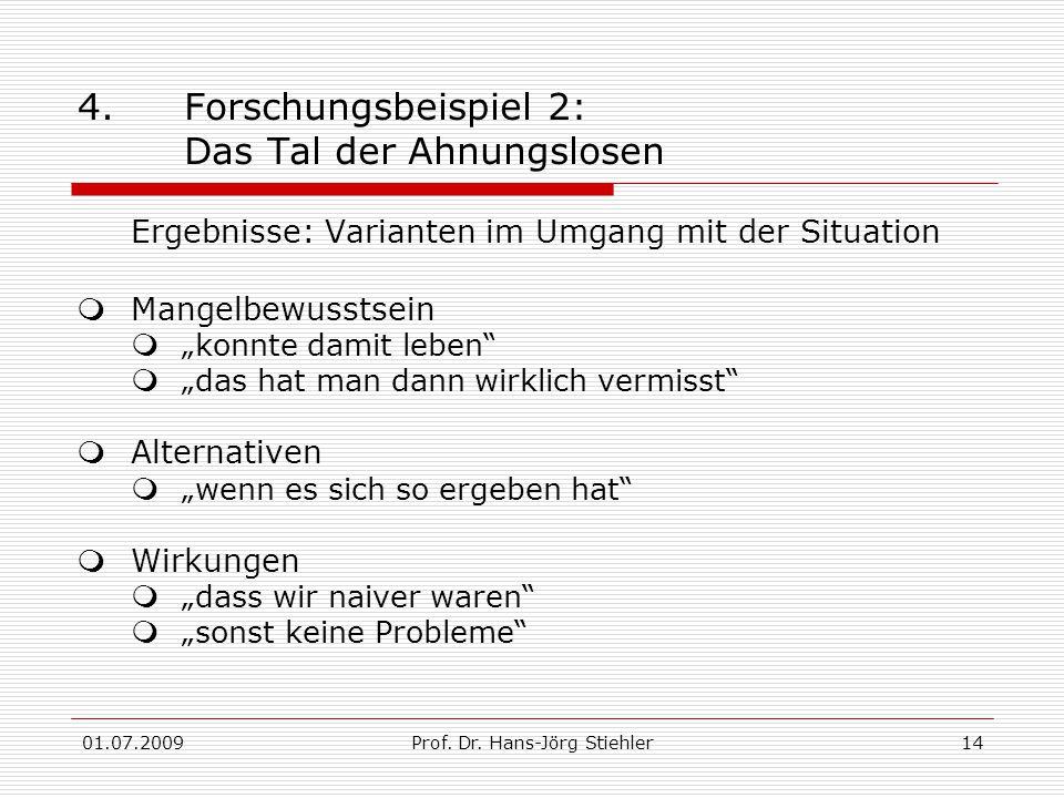01.07.2009Prof. Dr. Hans-Jörg Stiehler14 4.