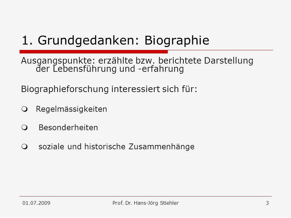 01.07.2009Prof. Dr. Hans-Jörg Stiehler3 1.