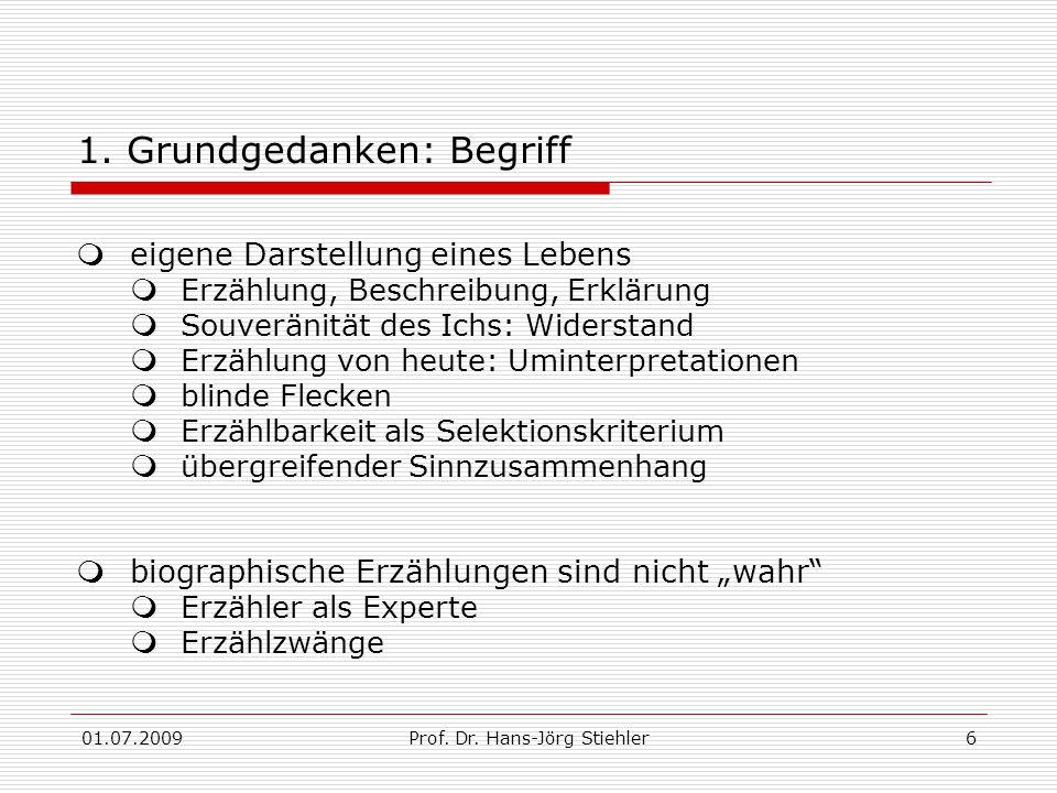01.07.2009Prof. Dr. Hans-Jörg Stiehler6 1.