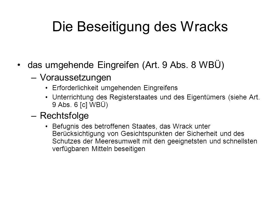 Die Beseitigung des Wracks das umgehende Eingreifen (Art.