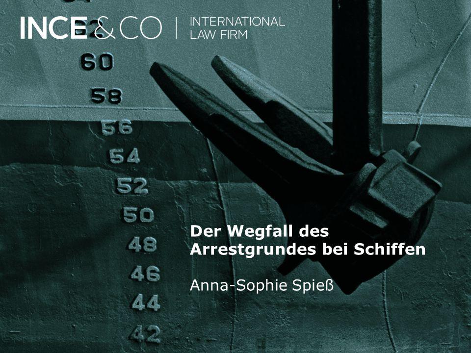 Der Wegfall des Arrestgrundes bei Schiffen Anna-Sophie Spieß