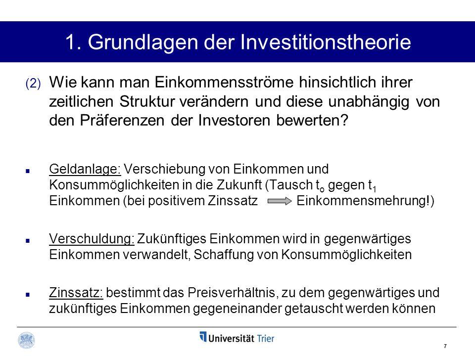 7 (2) Wie kann man Einkommensströme hinsichtlich ihrer zeitlichen Struktur verändern und diese unabhängig von den Präferenzen der Investoren bewerten?