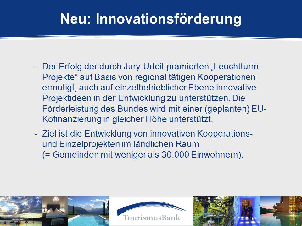"""Neu: Innovationsförderung -Der Erfolg der durch Jury-Urteil prämierten """"Leuchtturm- Projekte auf Basis von regional tätigen Kooperationen ermutigt, auch auf einzelbetrieblicher Ebene innovative Projektideen in der Entwicklung zu unterstützen."""