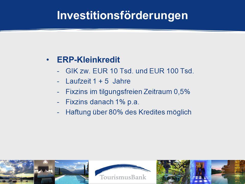 Investitionsförderungen ERP-Kleinkredit -GIK zw. EUR 10 Tsd.
