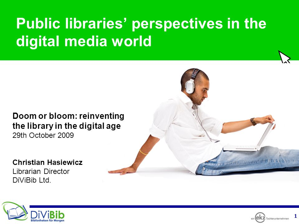 """2 Overview Digital trends affecting public libraries Facts and figures What customers expect Transforming libraries to the digital world """"Doom or bloom – two scenarios"""