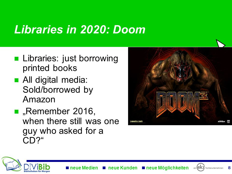 "Libraries: just borrowing printed books All digital media: Sold/borrowed by Amazon ""Remember 2016, when there still was one guy who asked for a CD Libraries in 2020: Doom"