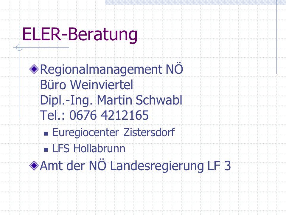 ELER-Beratung Regionalmanagement NÖ Büro Weinviertel Dipl.-Ing.