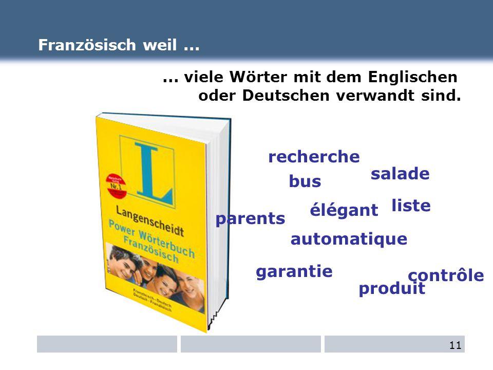 ... viele Wörter mit dem Englischen oder Deutschen verwandt sind.