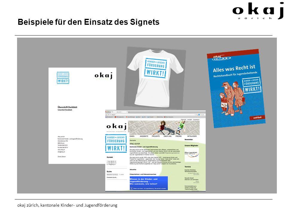 Beispiele für den Einsatz des Signets okaj zürich, kantonale Kinder- und Jugendförderung