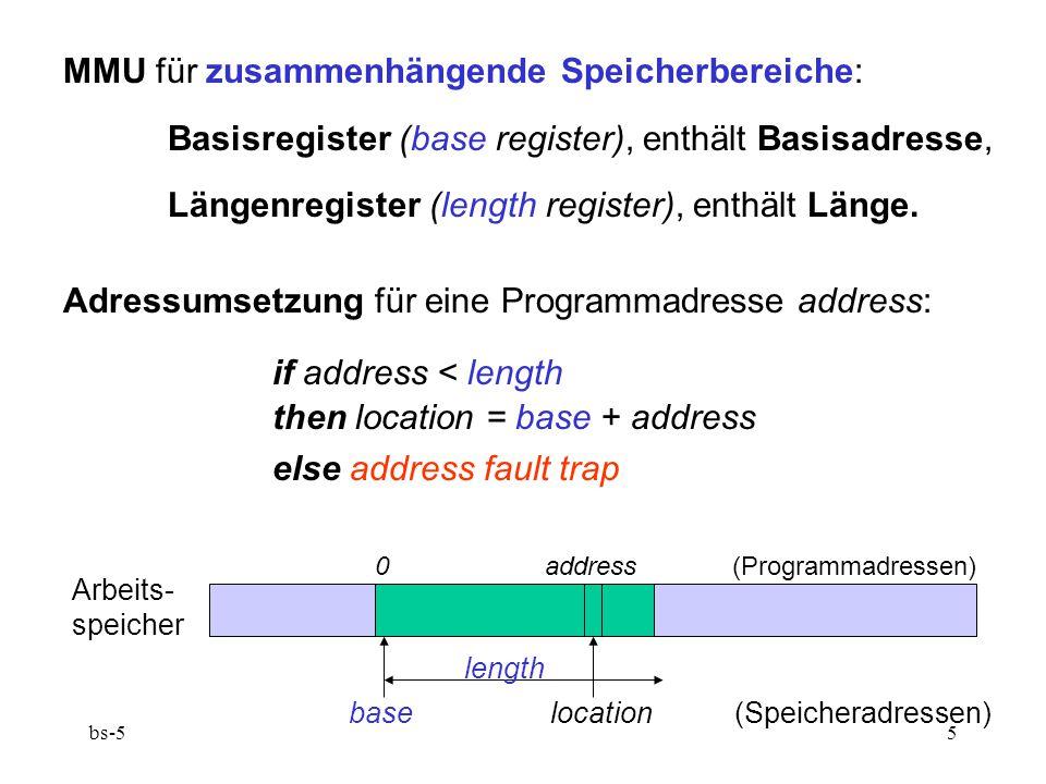bs-55 MMU für zusammenhängende Speicherbereiche: Basisregister (base register), enthält Basisadresse, Längenregister (length register), enthält Länge.