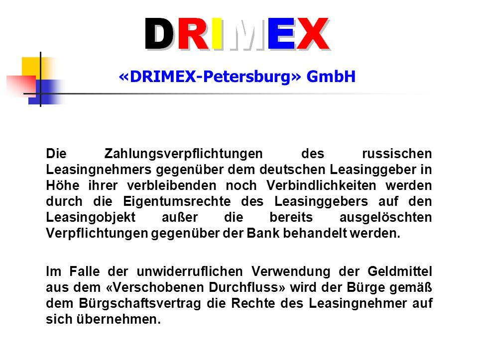 «DRIMEX-Petersburg» GmbH Die Zahlungsverpflichtungen des russischen Leasingnehmers gegenüber dem deutschen Leasinggeber in Höhe ihrer verbleibenden no