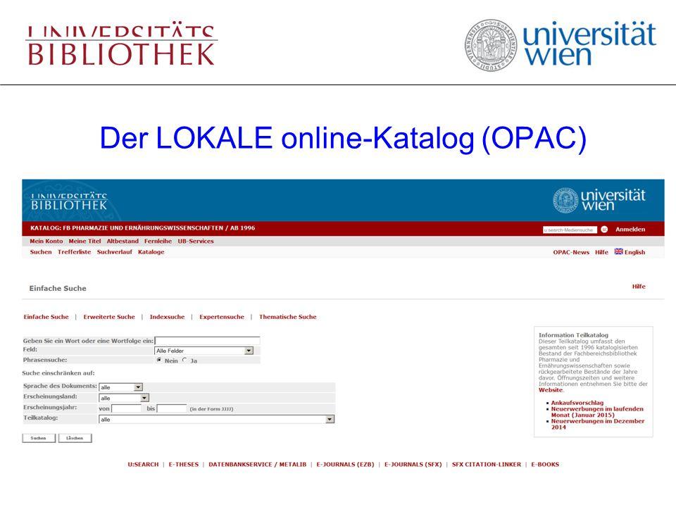 Der LOKALE online-Katalog (OPAC)