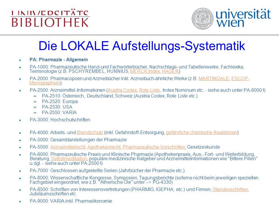 Die LOKALE Aufstellungs-Systematik l PA: Pharmazie - Allgemein l PA-1000: Pharmazeutische Hand-und Fachwörterbücher, Nachschlage- und Tabellenwerke, F