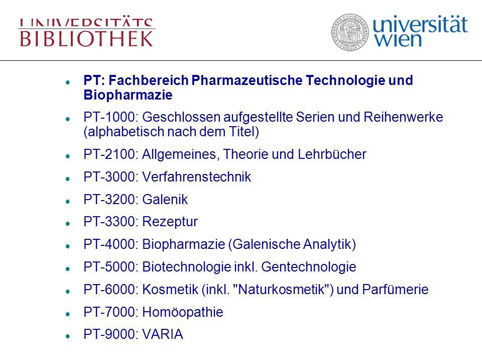 l PT: Fachbereich Pharmazeutische Technologie und Biopharmazie l PT-1000: Geschlossen aufgestellte Serien und Reihenwerke (alphabetisch nach dem Titel