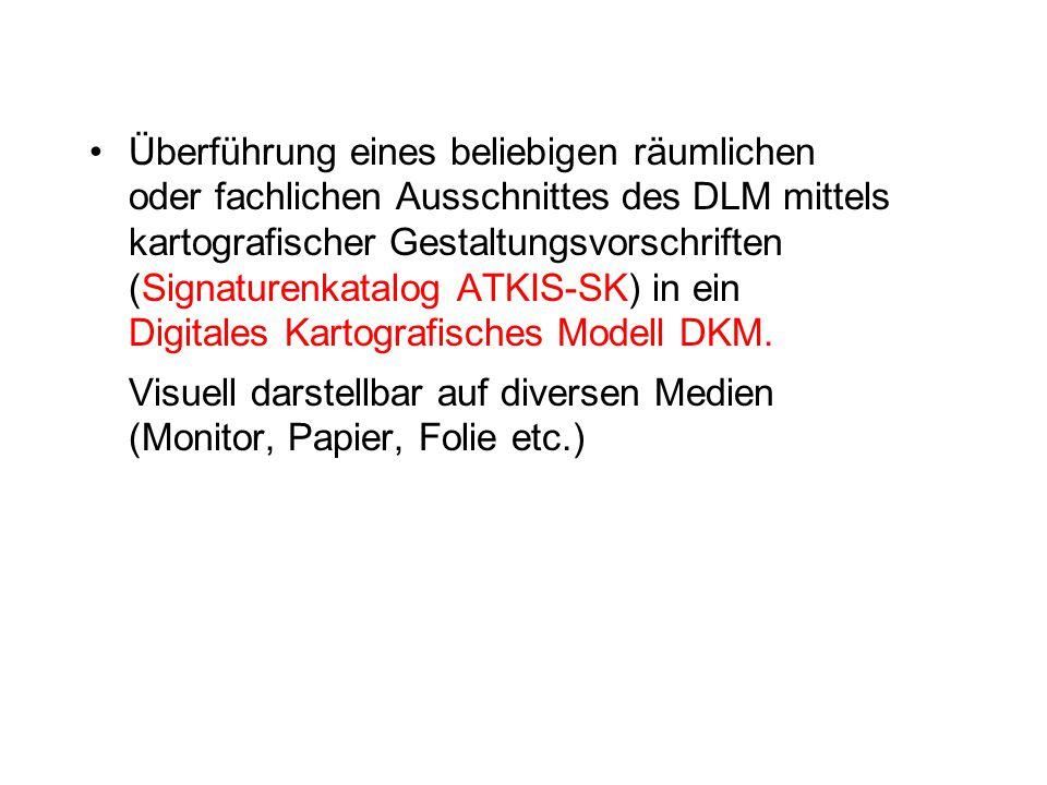 Überführung eines beliebigen räumlichen oder fachlichen Ausschnittes des DLM mittels kartografischer Gestaltungsvorschriften (Signaturenkatalog ATKIS-
