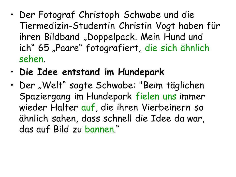 """Der Fotograf Christoph Schwabe und die Tiermedizin-Studentin Christin Vogt haben für ihren Bildband """"Doppelpack. Mein Hund und ich"""" 65 """"Paare"""" fotogra"""